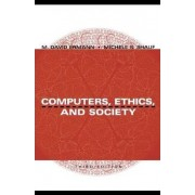 Computers, Ethics and Society by M.David Ermann