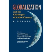 Globalization and the Challenges of the New Century by Patrick O'Meara