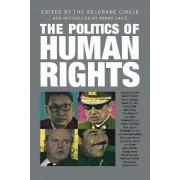The Politics of Human Rights by Belgrade Circle