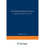 The Human Genome Project by Thomas F. Lee