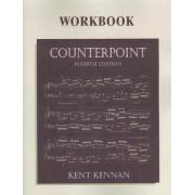 Counterpoint Workbook by Kent Kennan