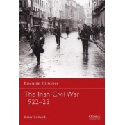 The Irish Civil War 1922-23 by Peter Cottrell