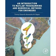An Introduction to MATLAB Programming and Numerical Methods for Engineers by Timmy Siauw