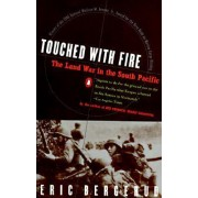 Touched with Fire by Eric Bergerud
