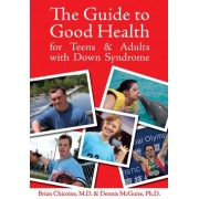 Guide to Good Health by Brian Chicoine