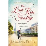 The Last Kiss Goodbye by Tasmina Perry