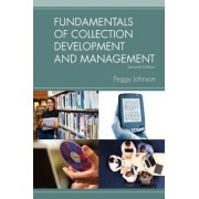 Fundamentals of Collection Development and Management by Peggy Johnson