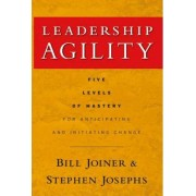 Leadership Agility by William B. Joiner