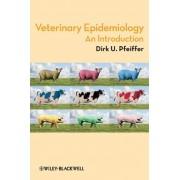 Veterinary Epidemiology by Dirk U. Pfeiffer