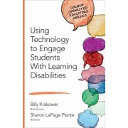 Using Technology to Engage Students With Learning Disabilities by William A. Krakower