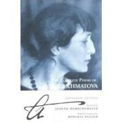 The Complete Poems of Anna Akhmatova by Anna Andreevna Akhmatova
