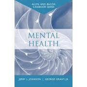 Mental Health by George Grant