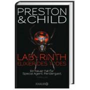 Pendergast Band 14: Labyrinth - Elixier des Todes