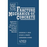 Fracture Mechanics of Concrete by Surendra P. Shah