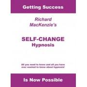Self-change Hypnosis by Richard MacKenzie