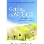 Getting Unstuck by Shira Taylor Gura