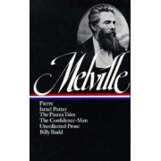 Pierre / Israel Potter / the Piazza Tales / the Confidence Man by Herman Melville