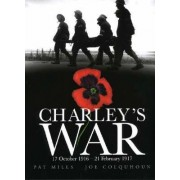 Charley's War (Vol 3) - 17 October 1916 - 21 February 1917 by Pat Mills
