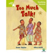 Rigby Star Phonic Guided Reading Green Level: Too Much Talk Teaching Version