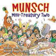 Munsch Mini-Treasury Two by Robert Munsch