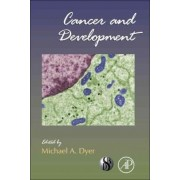 Cancer and Development by Michael Dyer