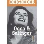 Oana si Salinger - Frederic Beigbeder