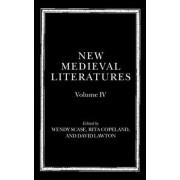 New Medieval Literatures: Volume IV by Wendy Scase
