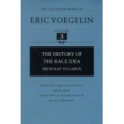 The History of the Race Idea by Eric Voegelin