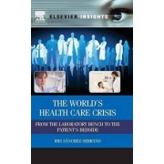 The World's Health Care Crisis by Ibis Sanchez-serrano