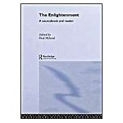 The Enlightenment: A Sourcebook And Reader