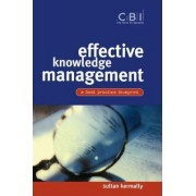 Effective Knowledge Management by Sultan Kermally