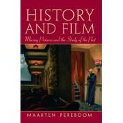 History and Film by Maarten Pereboom