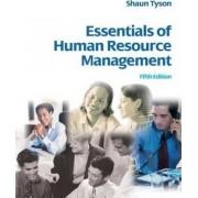 Essentials of Human Resource Management by Shaun Tyson