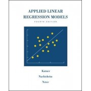 MP Applied Linear Regression Models by Michael H. Kutner
