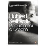 Hubert Selby Jr. Requiem for a Dream (Penguin Modern Classics)