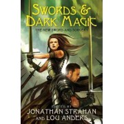 Swords & Dark Magic by Jonathan Strahan