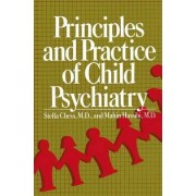 Principles and Practice of Child Psychiatry by Stella Chess