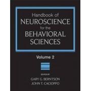 Handbook of Neuroscience for the Behavioral Sciences: v. 2 by Gary G. Berntson