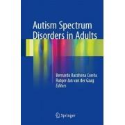 Autism Spectrum Disorders in Adults 2017 by Bernardo Barahona Corr