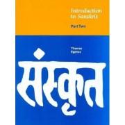 Introduction to Sanskrit: Part 2 by Thomas Egenes