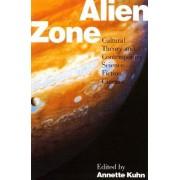 Alien Zone by Annette Kuhn