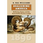 Realigning America by R. Hal Williams