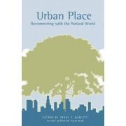 Urban Place by Peggy F. Barlett
