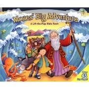 Moses' Big Adventure: Lift-The-Flap by Steve Cox