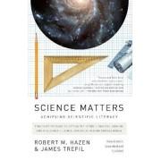 Science Matters by Robert M Hazen