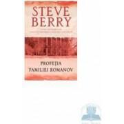 Profetia familiei Romanov - Cl - Steve Berry