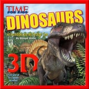 TIME for Kids: Dinosaurs 3D by Editors of Time for Kids Magazine