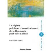 Le regime politique et constitutionnel de la Roumanie post-decembriste