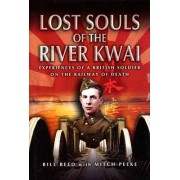 Lost Souls of the River Kwai by Mitch Peeke