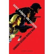 Saints, Sinners, and Soldiers by Jeffrey A. Keshen